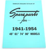 """Parts List. 1941-54 B/T&45"""""""